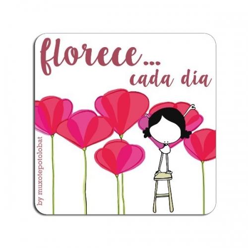 """Imán """"Florece...cada día"""""""