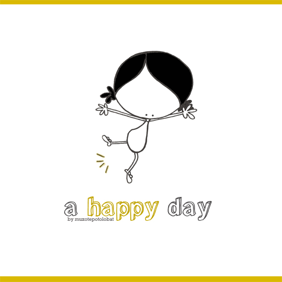 a happy day
