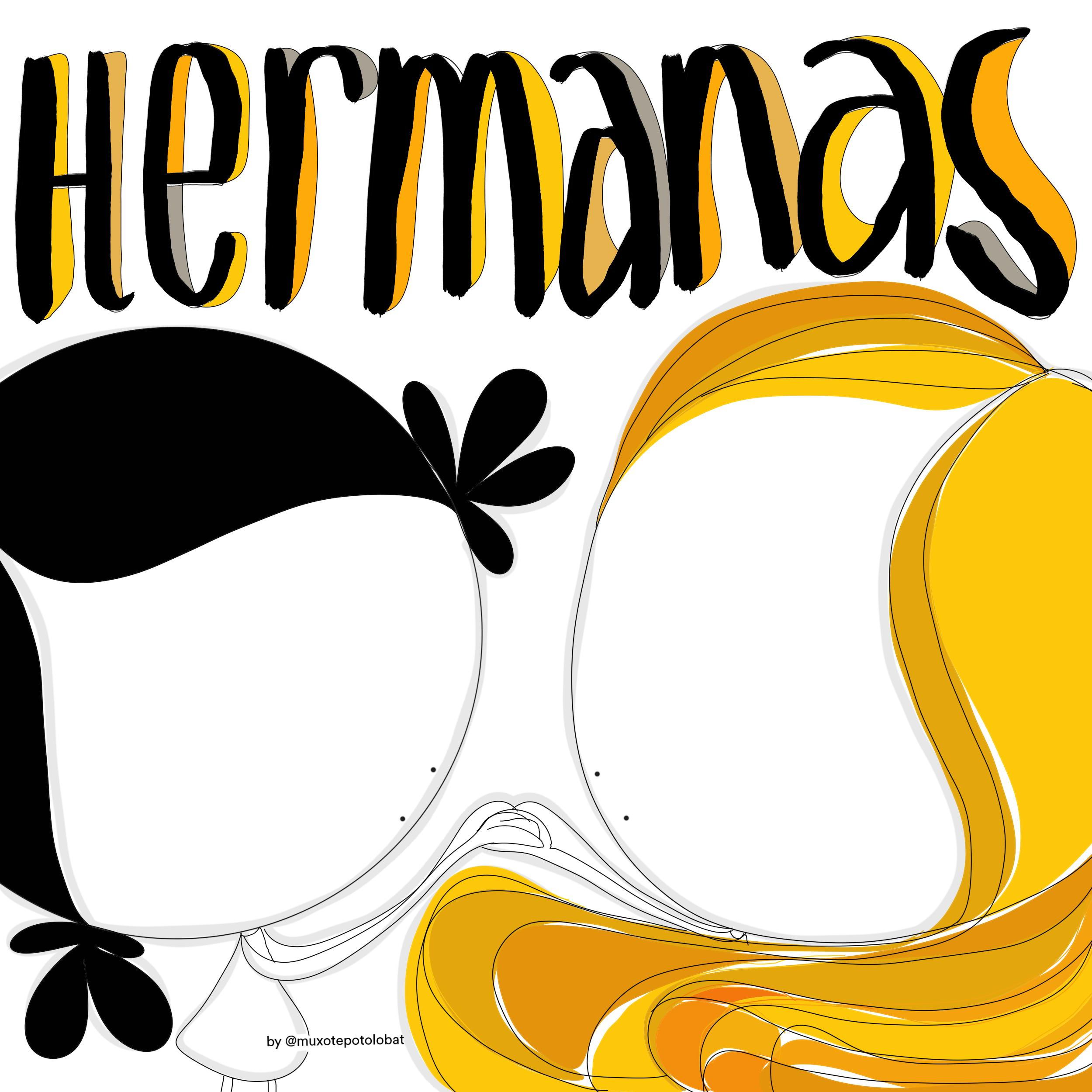 hermanas by Muxote Potolo Bat