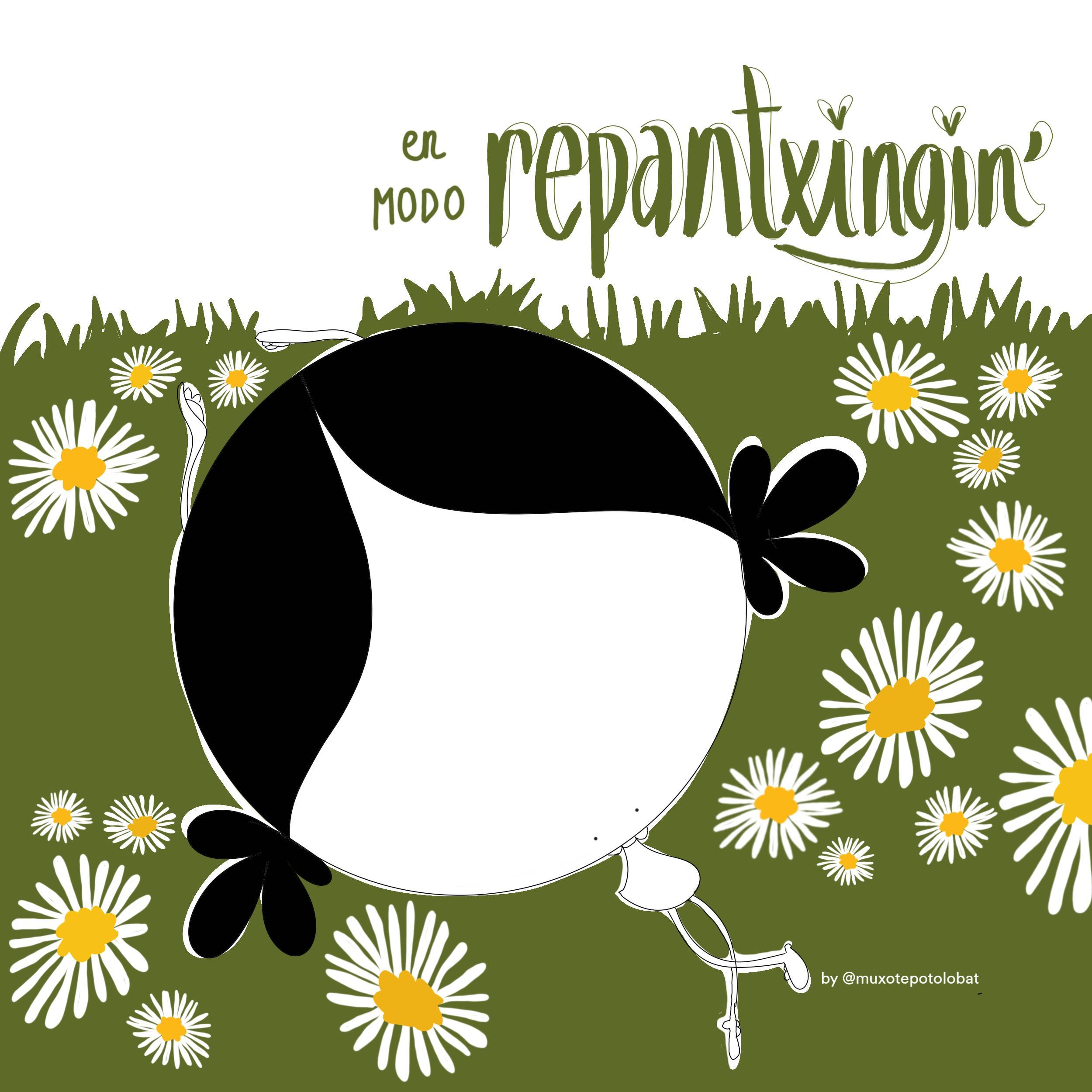 En modo repantxingin by Muxote Potolo Bat